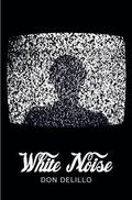 White Noise (Picador 40th Anniversary Editn)