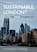 Sustainable London? : The Future of a Global City