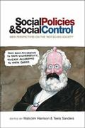 Social Policies and Social Control : New Perspectives on the 'Not-So-Big Society'