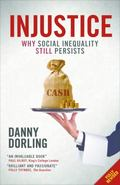 Injustice : Why Social Inequality Still Persists