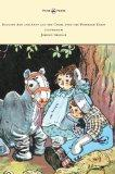 Raggedy Ann and Andy and the Camel with the Wrinkled Knees - Illustrated by Johnny Gruelle
