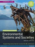 ENVIRONMENTAL SYSTEMS AND SOCIETIES (ESS) STUDENT EDITION TEXT PLUS     ETEXT  2ND EDITION (...
