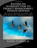 Revised An Introduction to Project Management, Fourth Edition: With Brief Guides to Microsof...