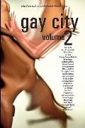Gay City: Volume 2