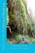 Spiritual Medicine : A guide for clinicians, educators and Researchers