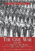 Civil War : Bull Run and Other Eastern Battles, 1861-May 1863