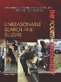 Fourth Amendment : Unreasonable Search and Seizure