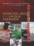 Eighth Amendment : Preventing Cruel and Unusual Punishment