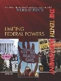 Tenth Amendment : Limiting Federal Powers