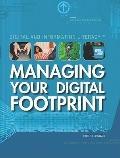 Managing Your Digital Footprint (Digital and Information Literacy)