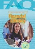Frequently Asked Questions About Financial Literacy (Faq: Teen Life)