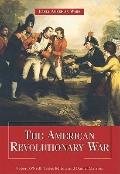 The American Revolutionary War (Early American Wars)