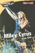 Miley Cyrus : Rock Star
