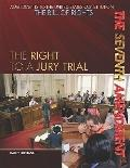 Seventh Amendment : The Right to a Jury Trial