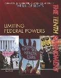 Tenth Amendment : Limiting Federal Powers