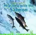 Migrating With the Salmon (Animal Journeys)