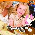 Let's Throw a Thanksgiving Party!