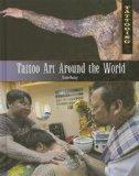 Tattoo Art Around the World (Tattooing)