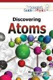 Discovering Atoms (Scientist's Guide to Physics)