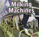 Milking Machines (Farm Machines)