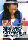 Top 10 Secrets for Managing Credit Cards and Paying Bills Successfully (A Student's Guide to...