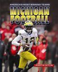 Michigan Football (America's Most Winning Teams)