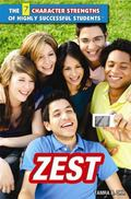 Zest (The 7 Character Strengths of Highly Successful Students)