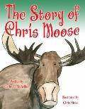 Story of Chris Moose