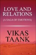 Love and Relations : (A Saga of Emotions)