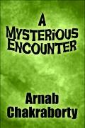 A Mysterious Encounter
