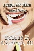 I Brush My Teeth and I Smile