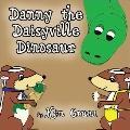Danny the Daisyville Dinosaur