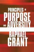 Principles of Purpose and Adversity