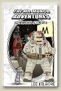 Mr. Munch Adventures: Six Short Stories