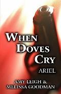 When Doves Cry : Ariel