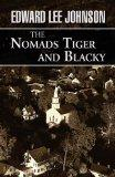 The Nomads Tiger and Blacky
