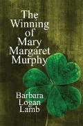 Winning of Mary Margaret Murphy