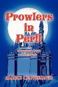 Prowlers in Peril : A Storybook Land Adventure