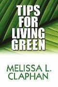 Tips for Living Green