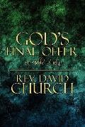 God's Final Offer: A Bible Study