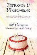 Petoony P Pinemore in My Bestest Birthday Ever