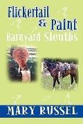 Flickertail & Paint, Barnyard Sleuths