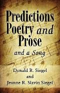 Predictions Poetry and Prose : And a Song