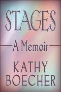Stages : A Memoir