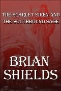 The Scarlet Siren and the Southbound Sage