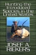 Hunting the Introduced Species in the United States