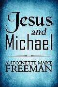 Jesus and Michael