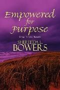 Empowered for Purpose : From Pain to Promise
