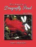 Legend of Dragonfly Pond : Book Three