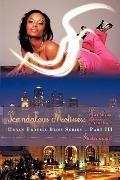 Scandalous Motives: Heartless Reactions: Urban Erotica Bliss Series - Part III